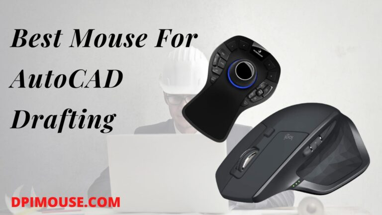 Best Mouse For AutoCAD Drafting